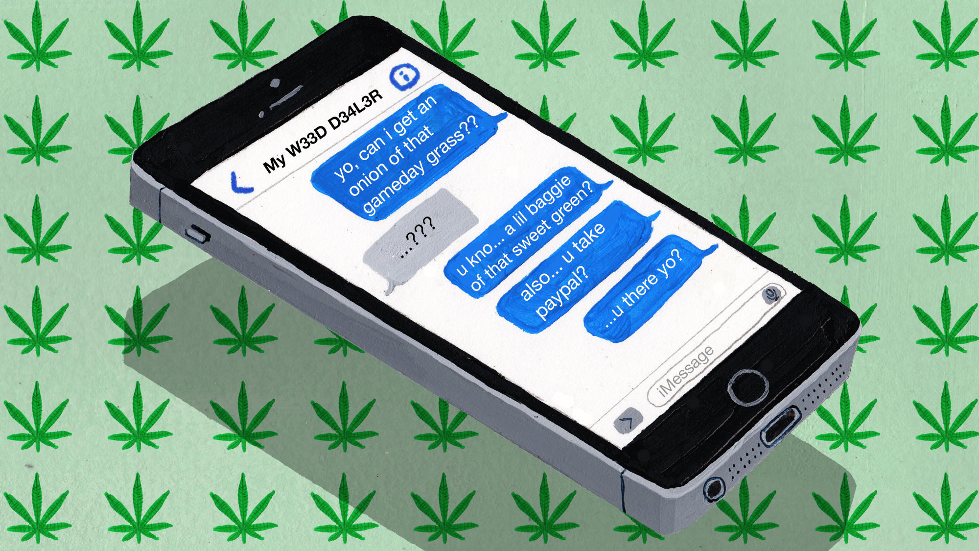 How to find a weed hookup