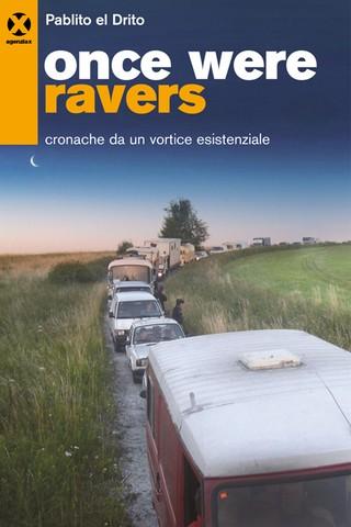 once were ravers pablito el drito agenzia x copertina