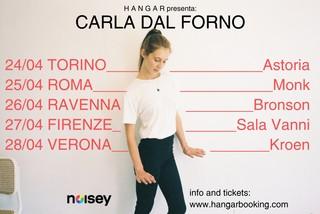 carla dal forno tour italia hangar booking noisey
