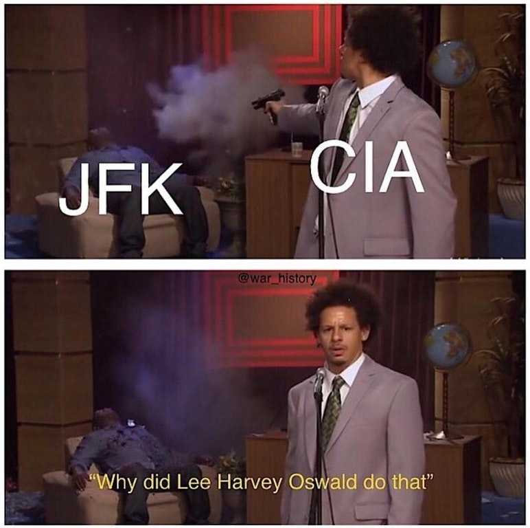 Jfk Assassination Take Him Out Know Your Meme