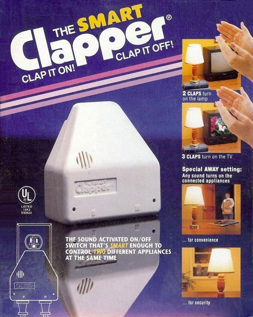 Amazing The First Version Of The Clapper Sucked, So They Had To Bring In Another  Inventor To Do It The Right Way Images