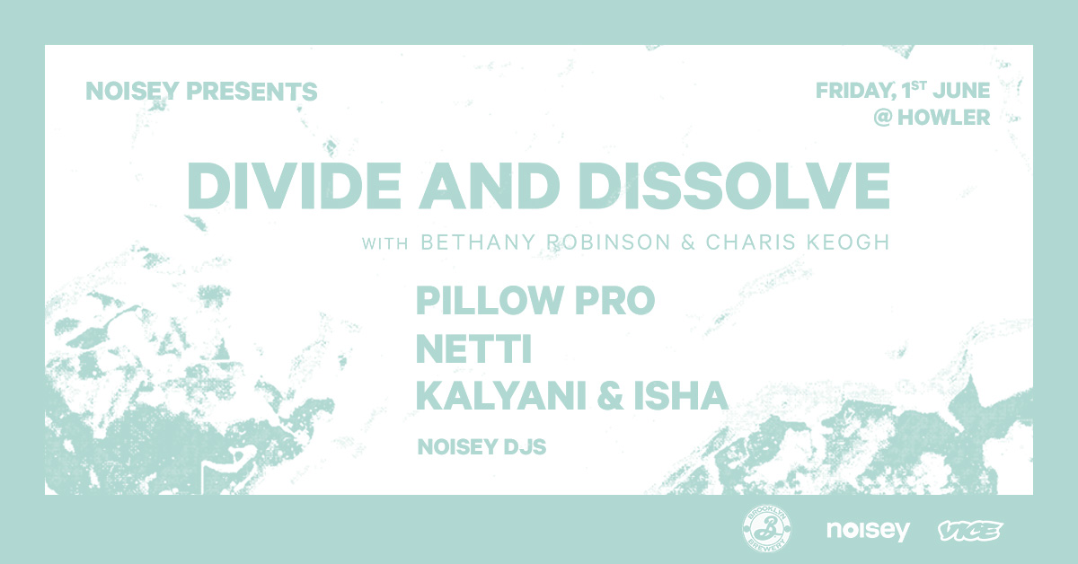 Noisey Presents Divide and Dissolve