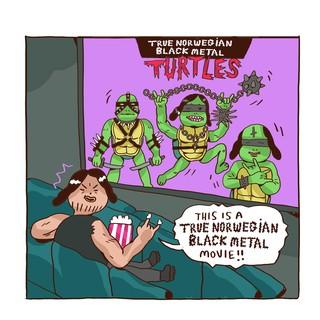So sieht der Turtles-Film im Black-Metal-Land aus