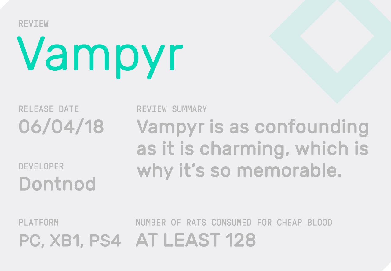 Vampyr' is a Deeply Flawed Game, But That's Exactly Why It's So