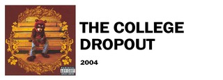 1538144499921-the-college-dropout
