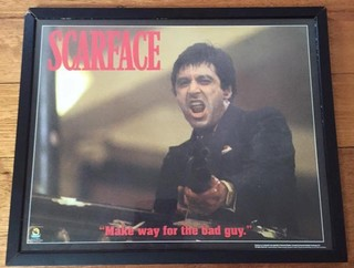 Scarface make way for the bad guy