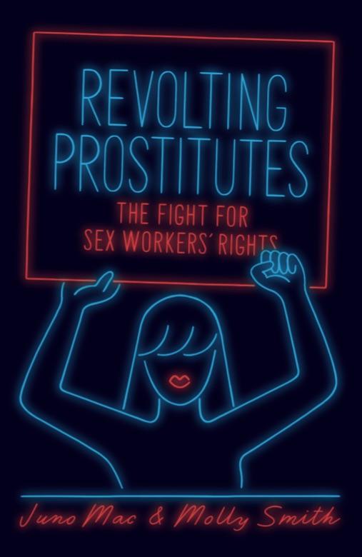 Juno-Mac-Molly-Smith-Revolting-Prostitutes