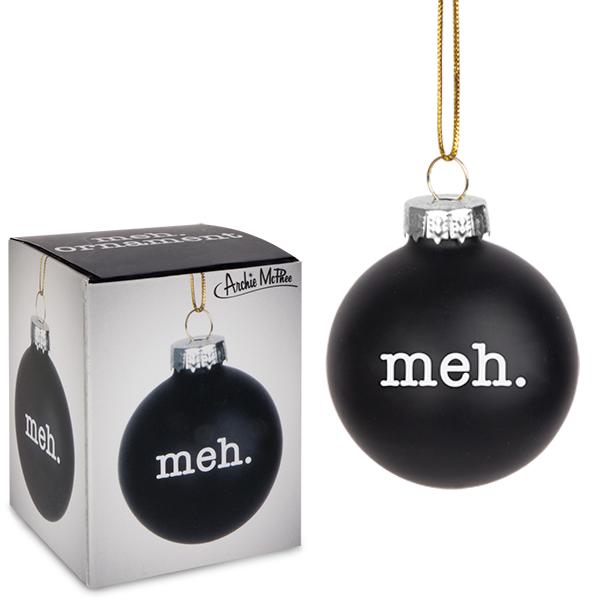 meh-ornament