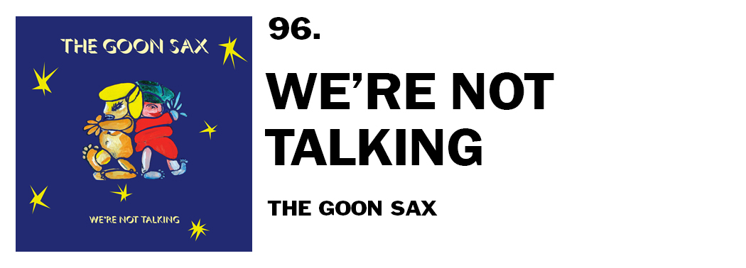 1543939515975-96-the-goon-sax-were-not-talking