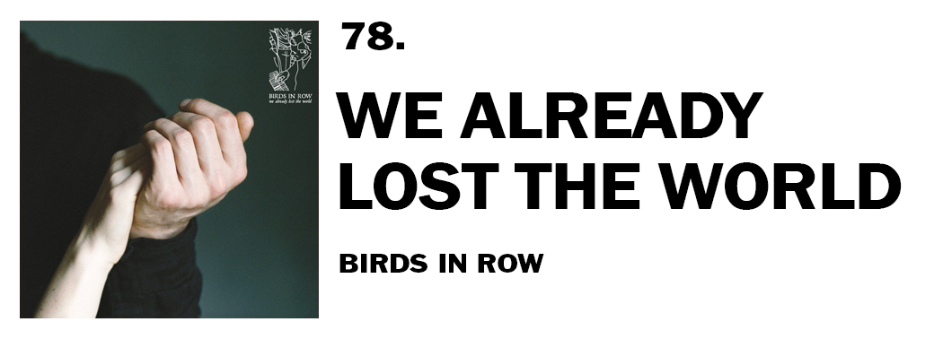 1543939798309-78-birds-in-row-we-already-lost-the-world