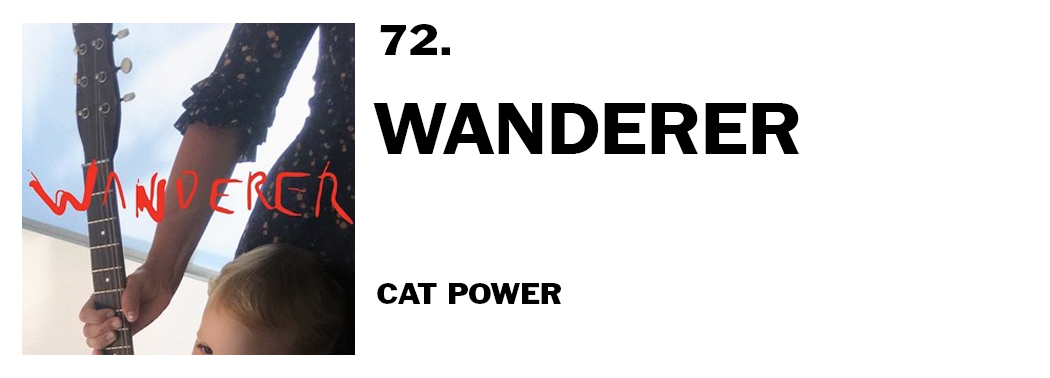 1543939888939-72-cat-power-wanderer
