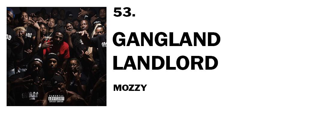 1543940224477-53-mozzy-gangland-landlord