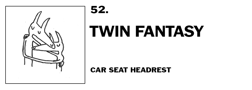 1543940241813-52-car-seat-headrest-twin-fantasy