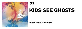 1543940279182-51-kids-see-ghosts-kids-see-ghosts