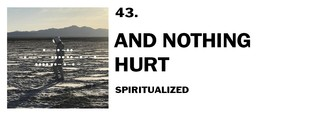1543940411666-43-spiritualized-and-nothing-hurt