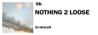 1543940503907-38-dj-healer-nothing-2-loose