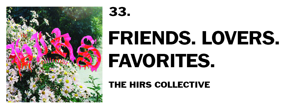 1543940576944-33-the-hirs-collective-friends-lovers-favorites