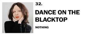 1543940592498-32-nothing-dance-on-the-blacktop