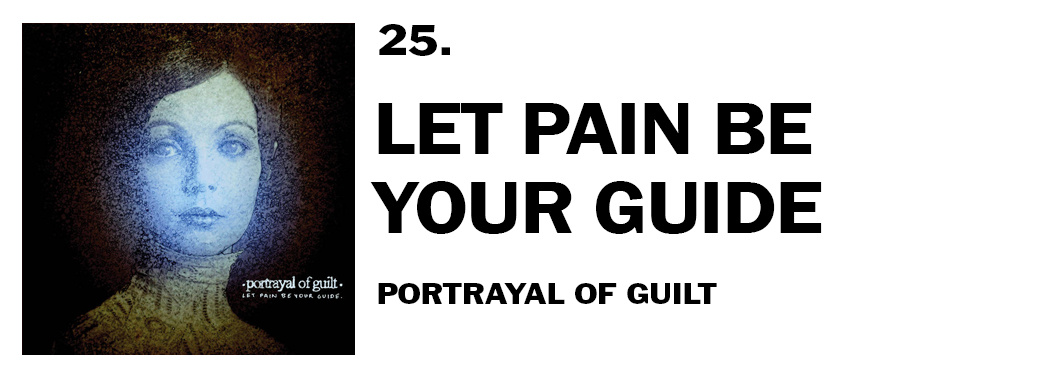 1543940746419-25-portrayal-of-guilt-let-pain-be-your-guide