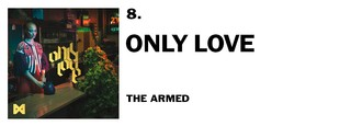 1543941065303-8-the-armed-only-love