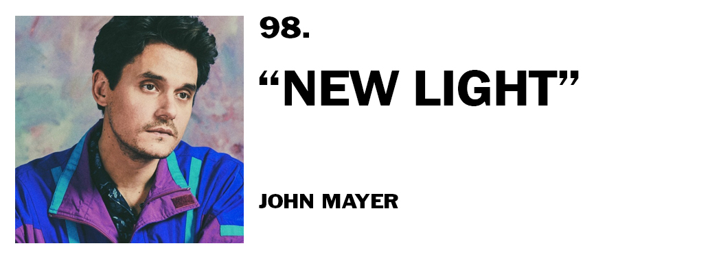 1544044787040-98-john-mayer-new-light