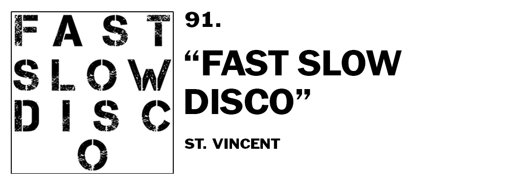 1544044882859-91-st-vincent-fast-slow-disco