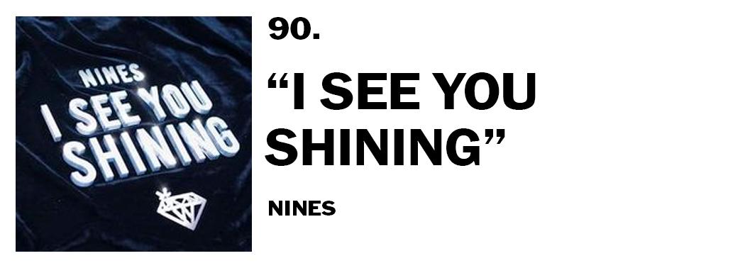 1544044897027-90-nines-i-see-you-shining