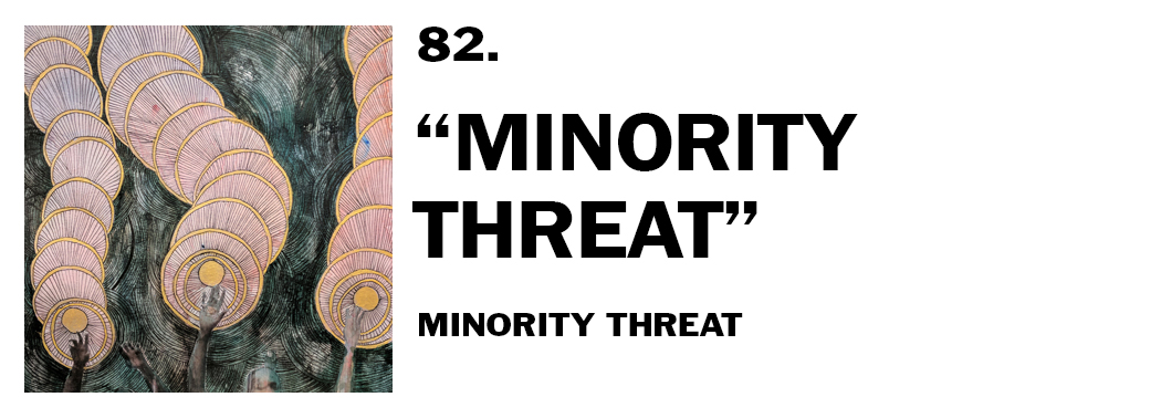 1544045007526-82-minority-threat-minority-threat