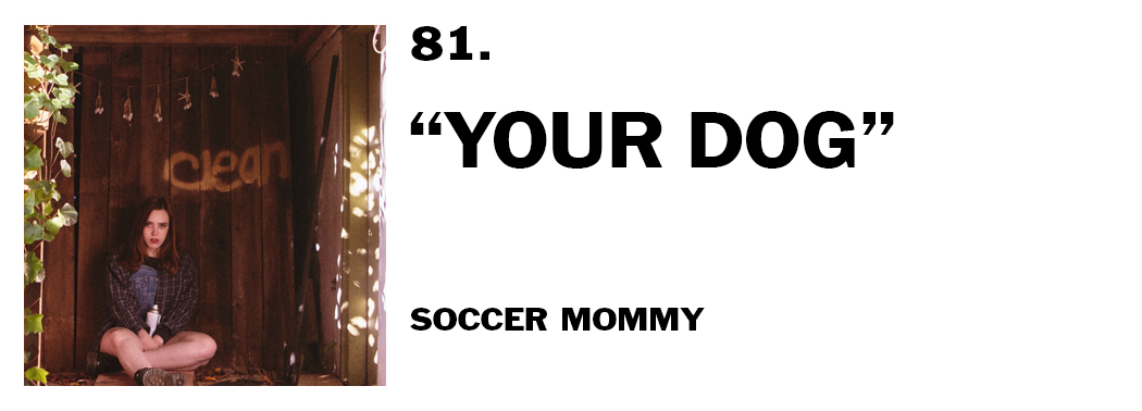 1544045018184-81-soccer-mommy-your-dog