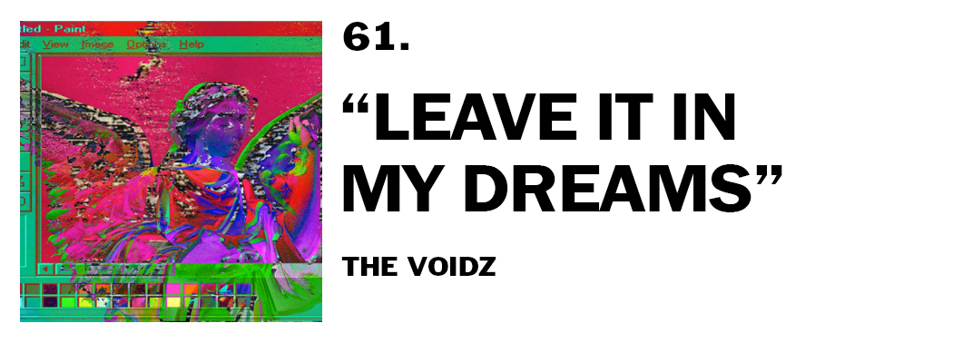 1544045561234-61-the-voidz-leave-it-in-my-dreams