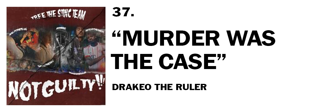 1544046114296-37-drakeo-murder-was-the-case