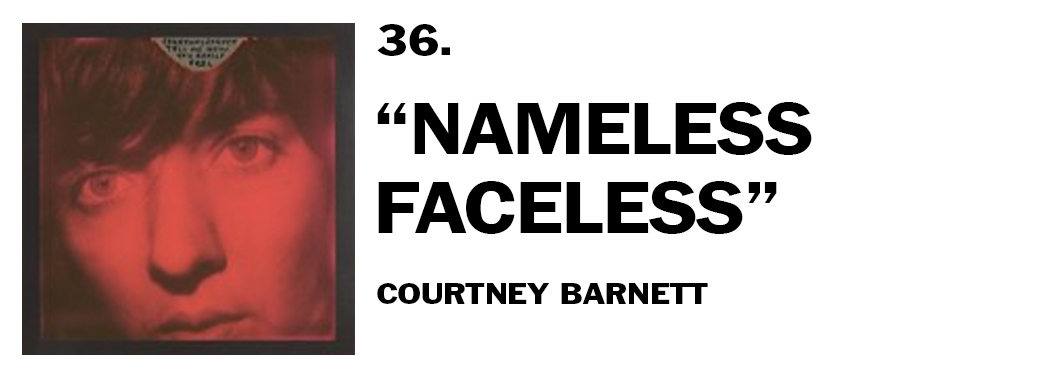 1544046124792-36-courtney-barnett-nameless-faceless