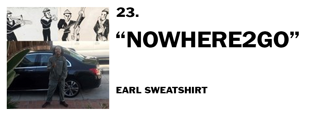 1544046276216-23-earl-sweatshirt-nowhere2go