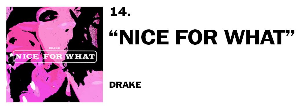 1544046381409-14-drake-nice-for-what