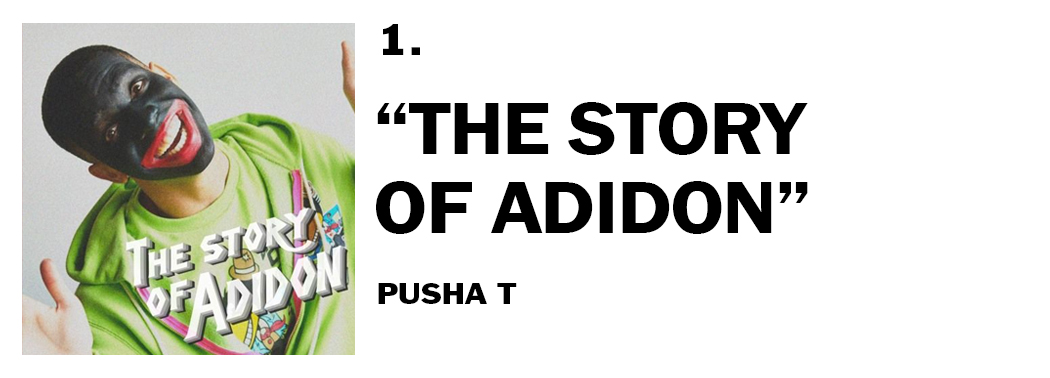 1544046617181-1-pusha-t-the-story-of-adidon