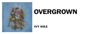 1544715034852-ivy-sole-overgrown