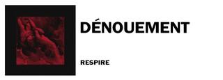 1544715068382-respire-Denouement