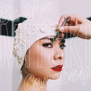 Mitski, Be The Cowboy