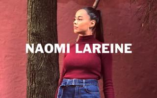 Naomi Lareine Lift Up Noisey