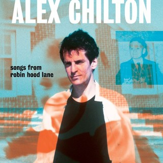 alex chilton songs from robin hood lane