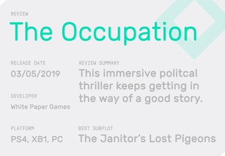 The Waypoint review of The Occupation, and a rating of whether it's any good and what systems it is for