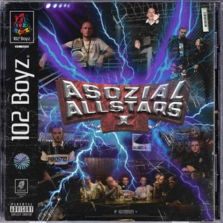 102 Boyz - Asozial Allstars