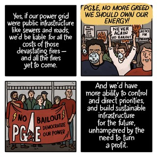 Four-panel illustration showing anti-PG&E protestors, who argue that if the power grid were public infrastructure instead of private, citizens would be directly on the hook for costs—but would have more control over how to build infrastructure for the future.
