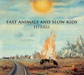 fast animals and slow kids hybris