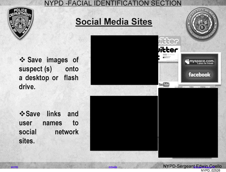 Police are allowed to submit photos obtained from social media to facial recognition systems.