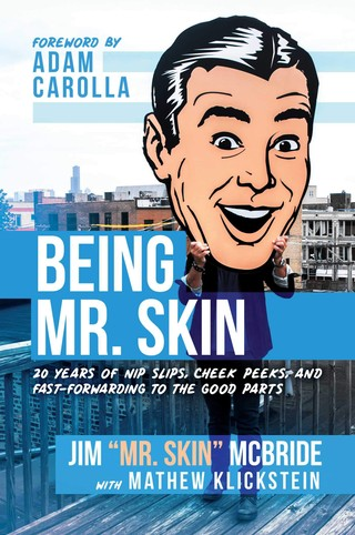 The cover of Being Mr. Skin