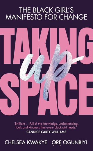 Taking Up Space Black Girl's Manifesto Change book cover