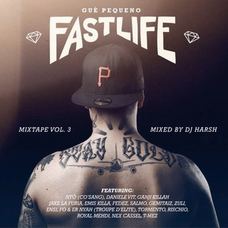 fastlife mixtape vol 3