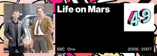 Life on Mars VICE 50 Best British TV Shows