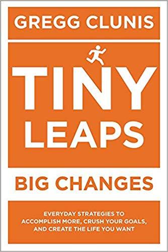 Tiny Leaps, Big Changes